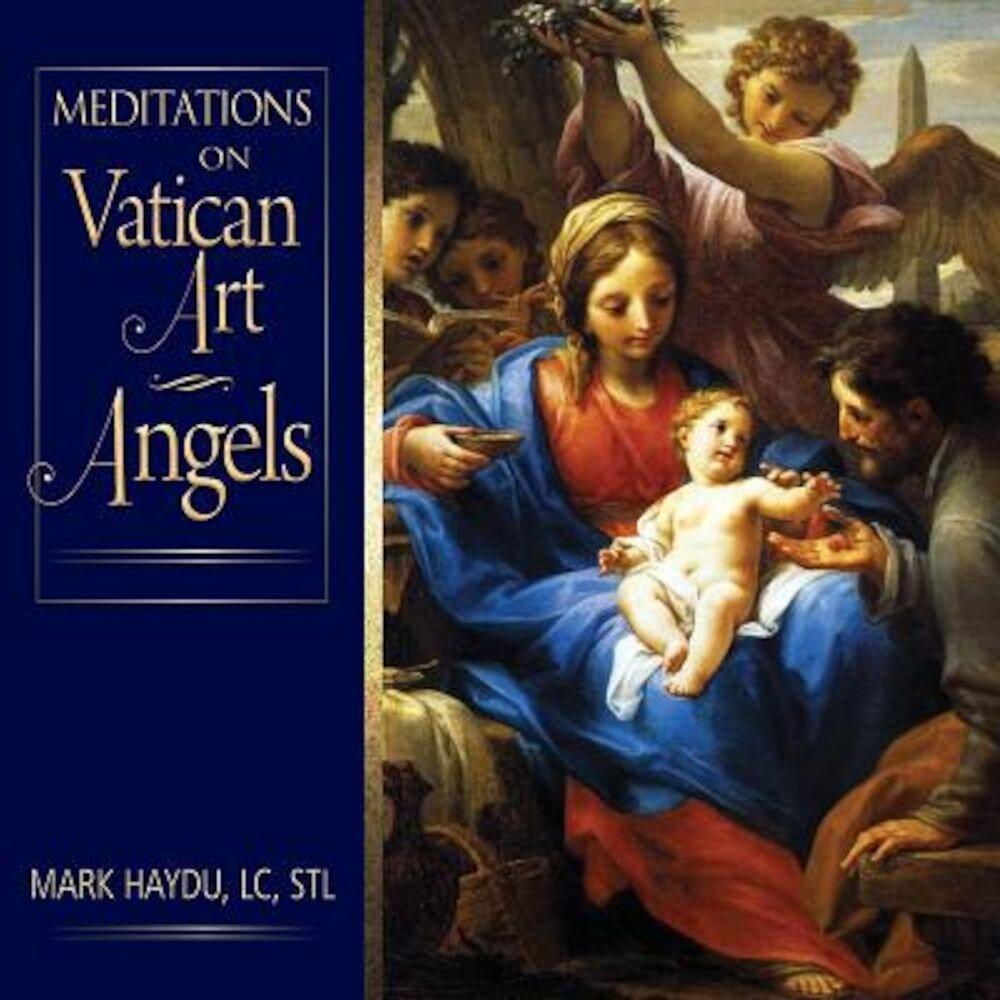 Meditations on Vatican Art Angels, Hardcover