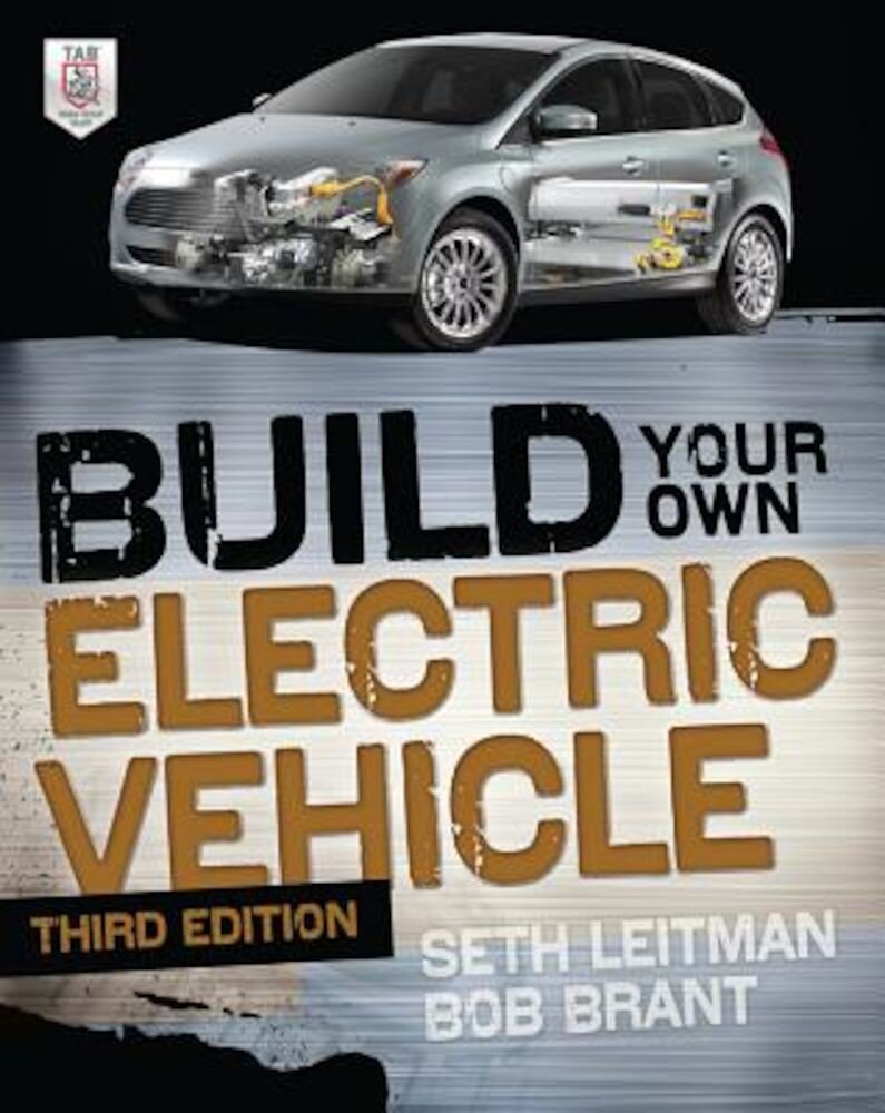 Build Your Own Electric Vehicle, Paperback