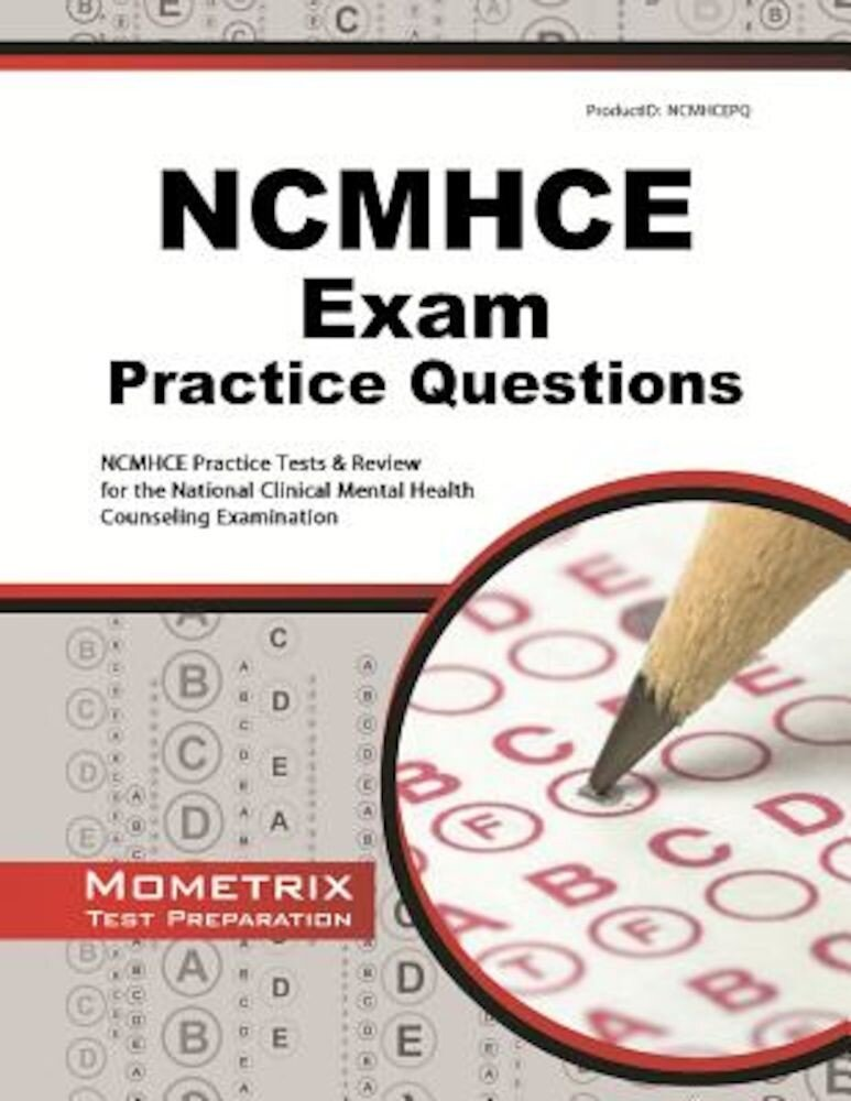NCMHCE Practice Questions: NCMHCE Practice Tests & Exam Review for the National Clinical Mental Health Counseling Examination, Paperback