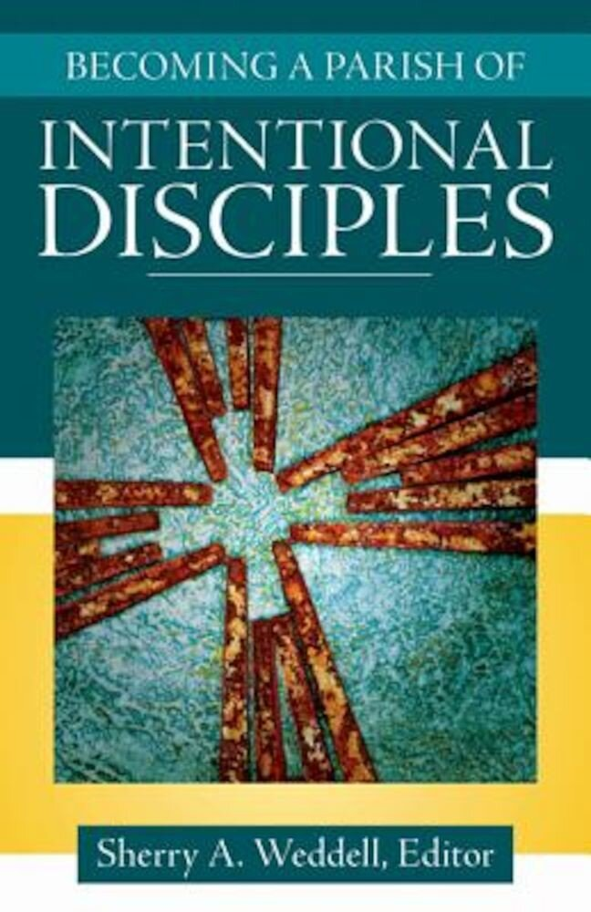 Becoming a Parish of Intentional Disciples, Paperback