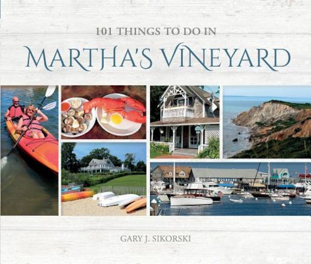 101 Things to Do in Martha's Vineyard, Hardcover