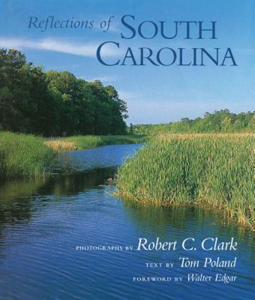Reflections of South Carolina, Hardcover