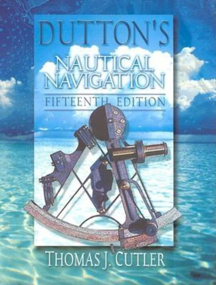 Dutton's Nautical Navigation, 15th Edition, Hardcover