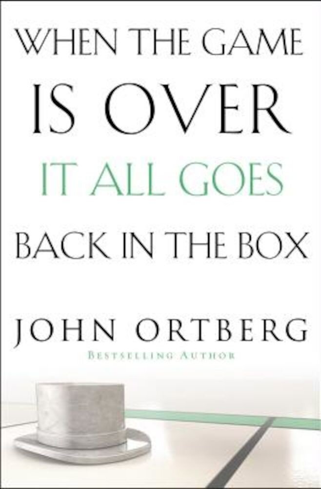 When the Game Is Over, It All Goes Back in the Box, Paperback