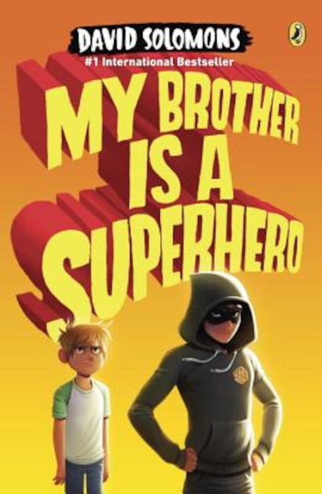 My Brother Is a Superhero, Paperback