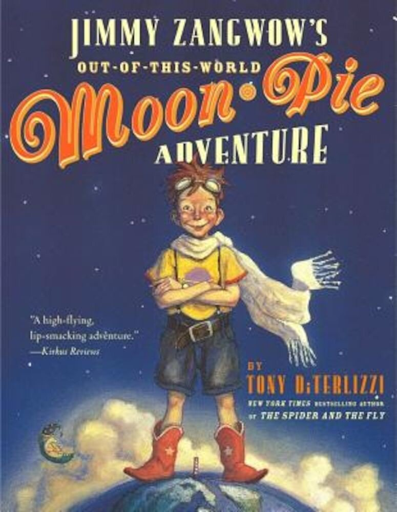 Jimmy Zangwow's Out-Of-This-World Moon-Pie Adventure, Paperback