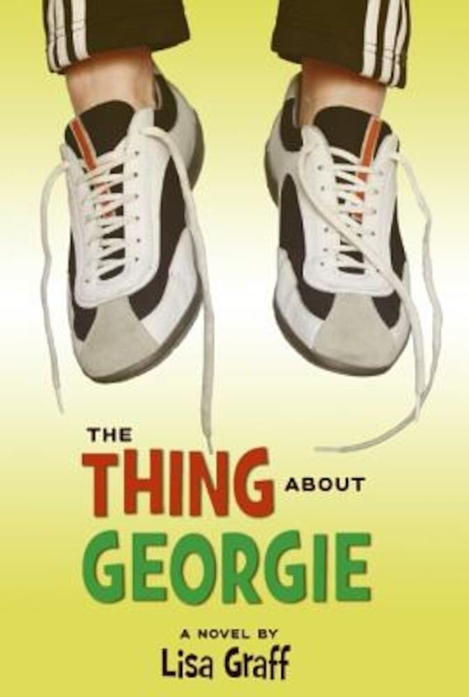 The Thing about Georgie, Paperback