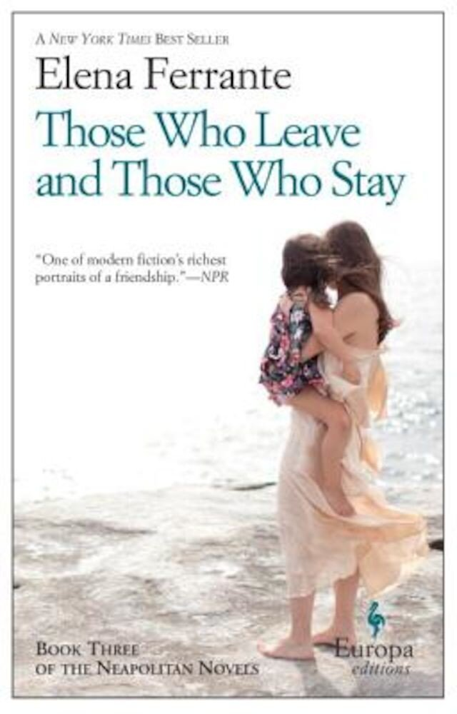 Those Who Leave and Those Who Stay, Paperback