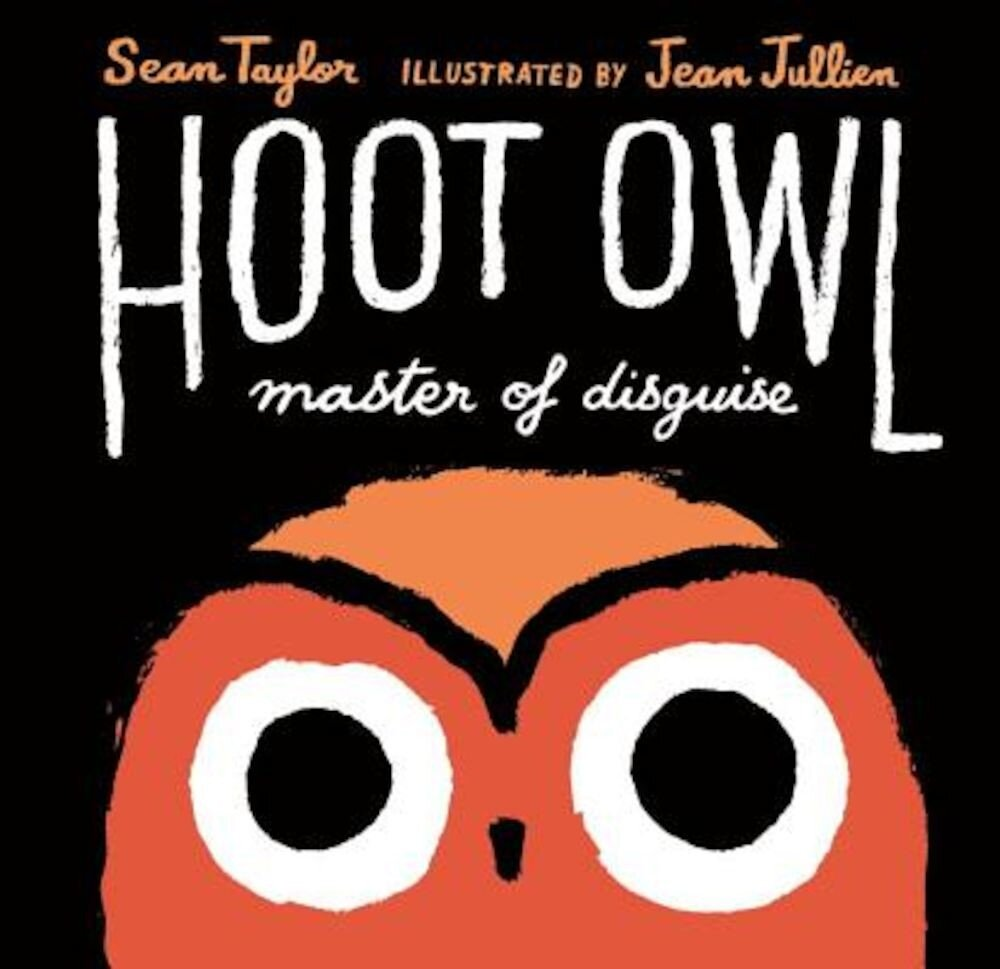 Hoot Owl, Master of Disguise, Hardcover