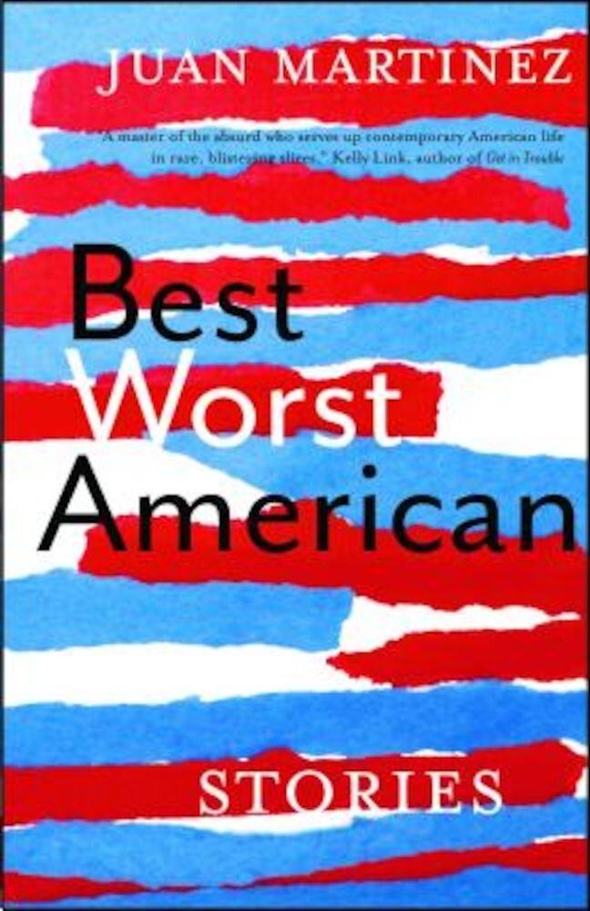 Best Worst American: Stories, Paperback
