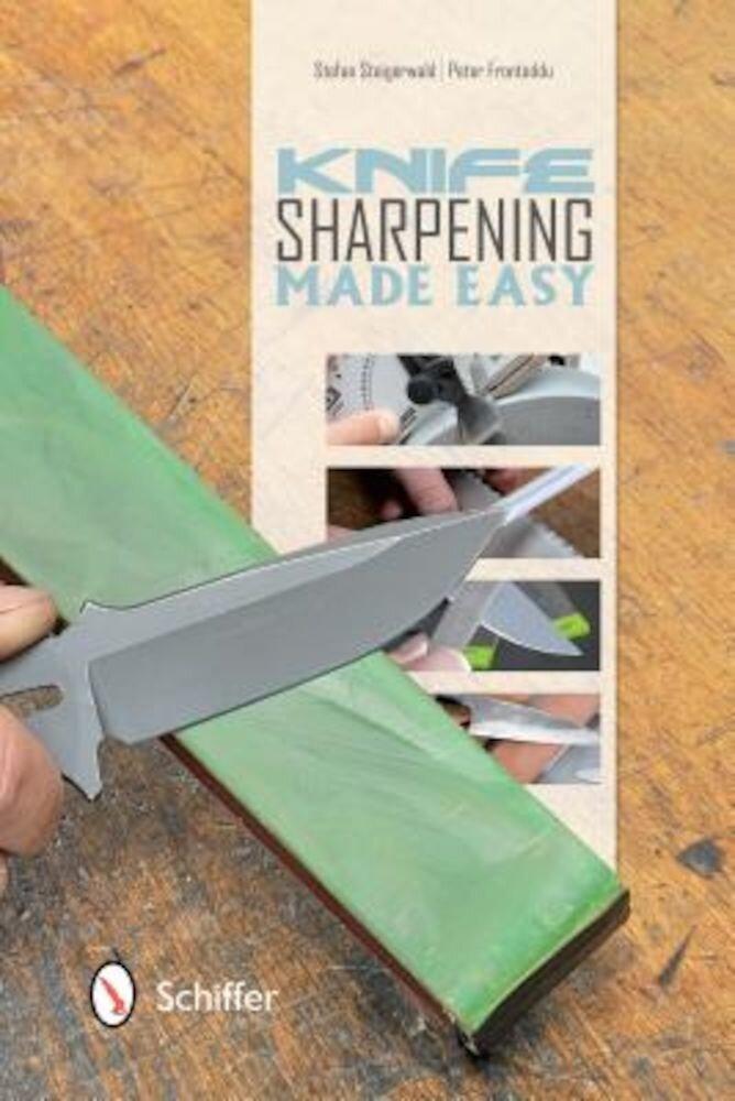 Knife Sharpening Made Easy, Paperback