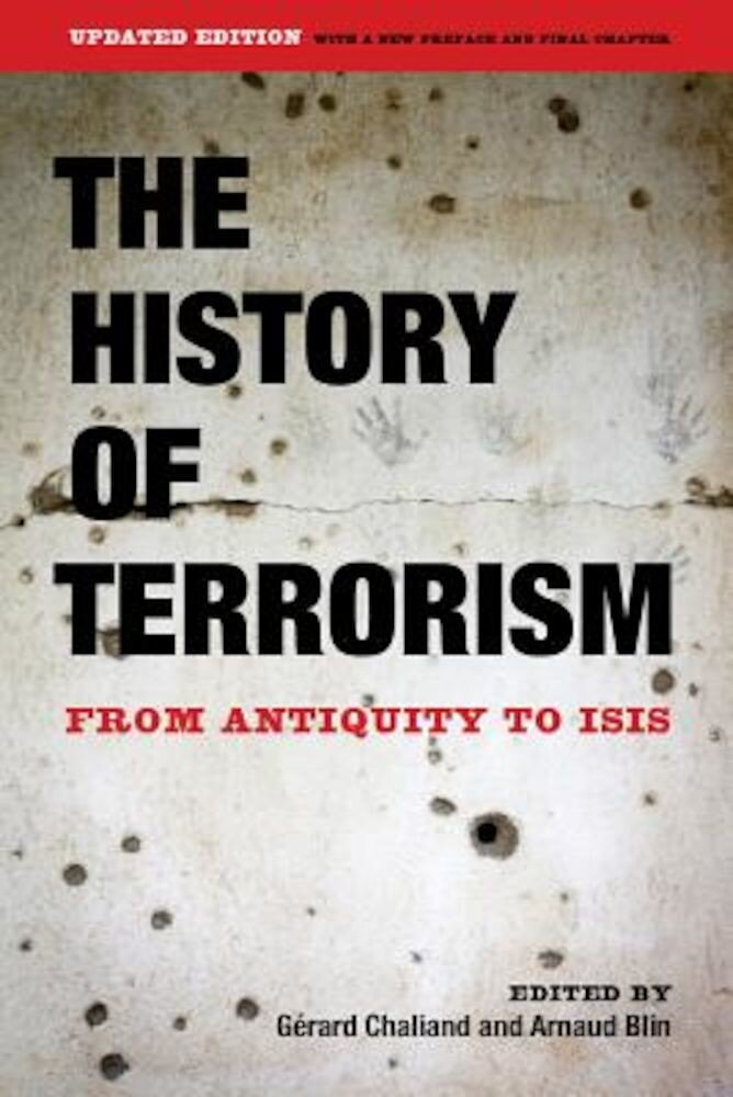 The History of Terrorism: From Antiquity to Isis, Paperback