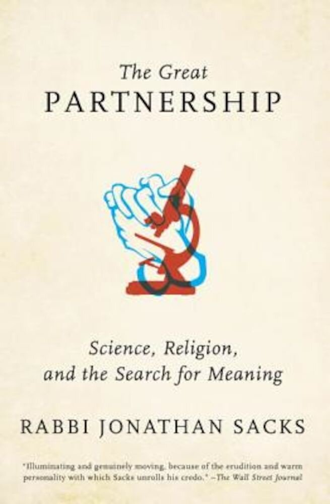 The Great Partnership: Science, Religion, and the Search for Meaning, Paperback