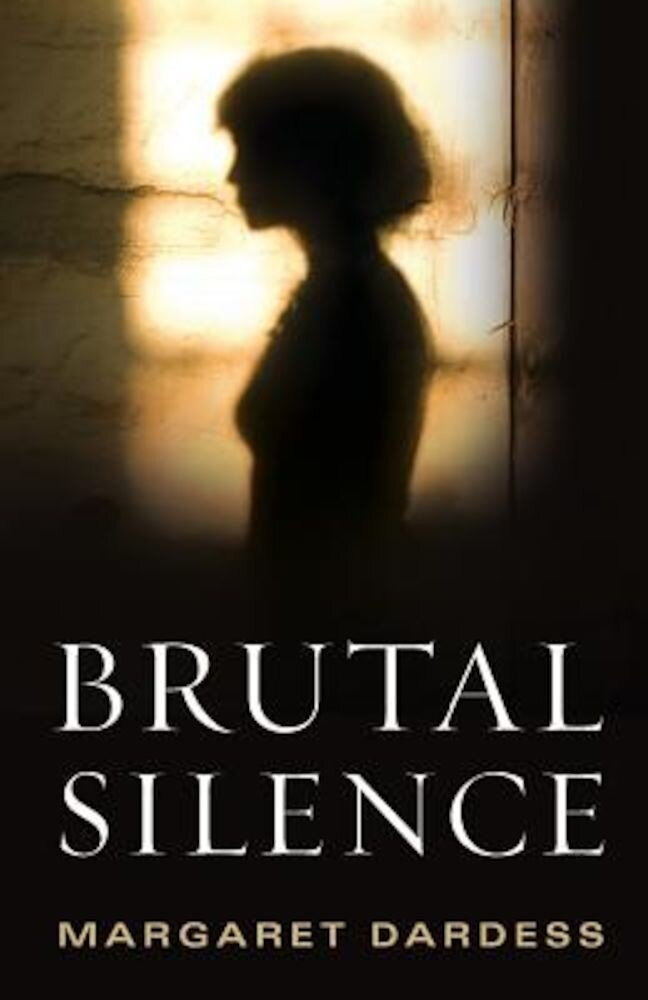 Brutal Silence, Paperback