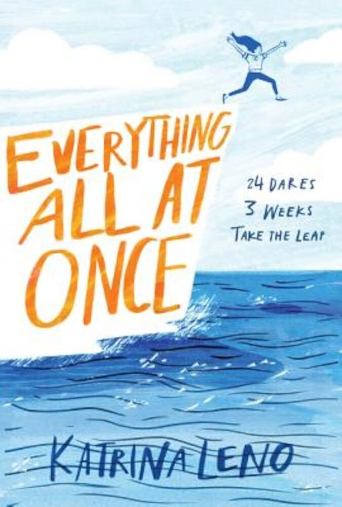Everything All at Once, Hardcover