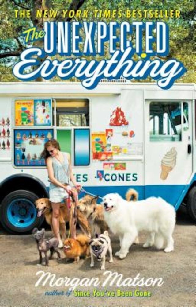 The Unexpected Everything, Hardcover