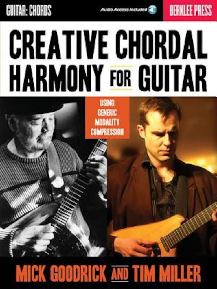 Creative Chordal Harmony for Guitar: Using Generic Modality Compression [With CD (Audio)], Paperback