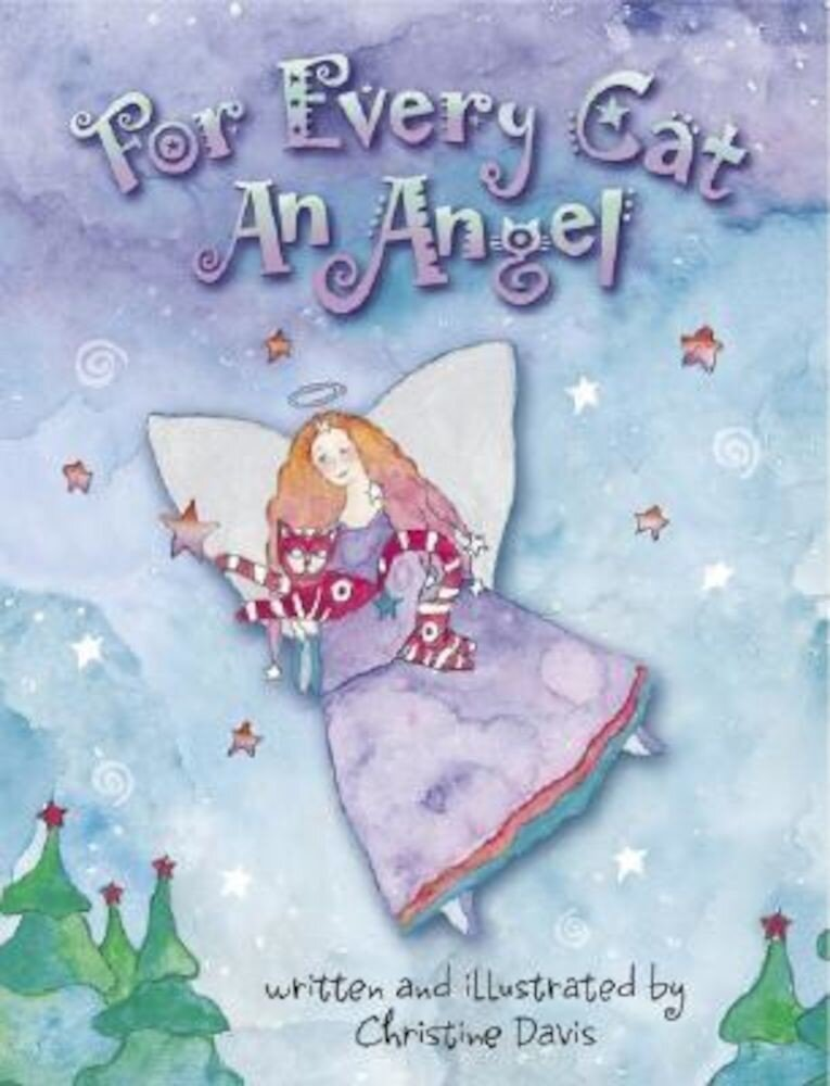 For Every Cat an Angel, Hardcover