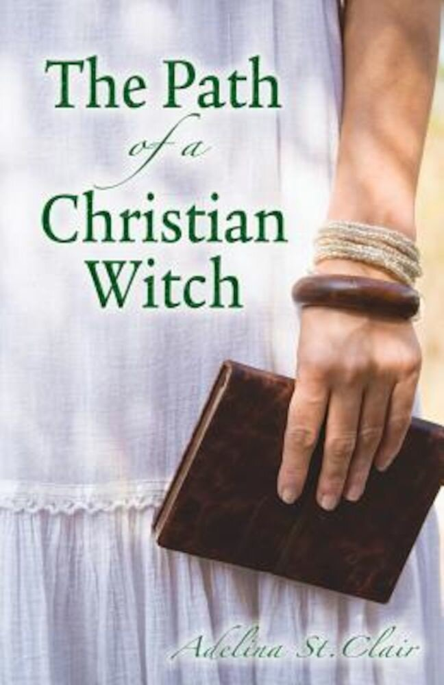 The Path of a Christian Witch, Paperback