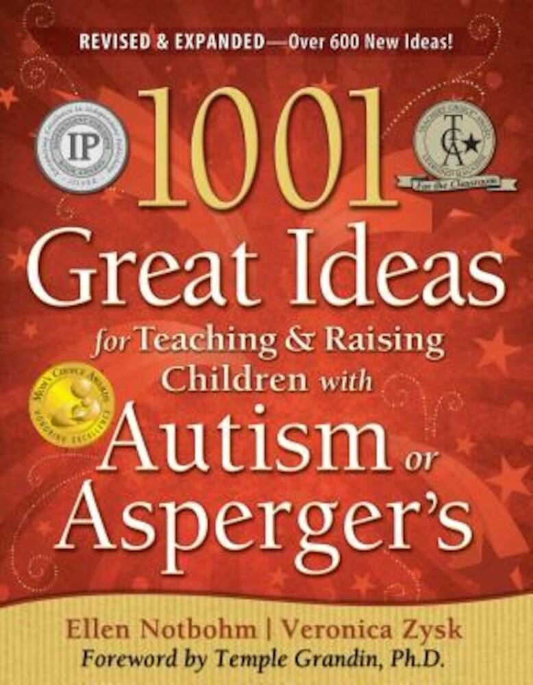 1001 Great Ideas for Teaching & Raising Children with Autism or Asperger's, Paperback