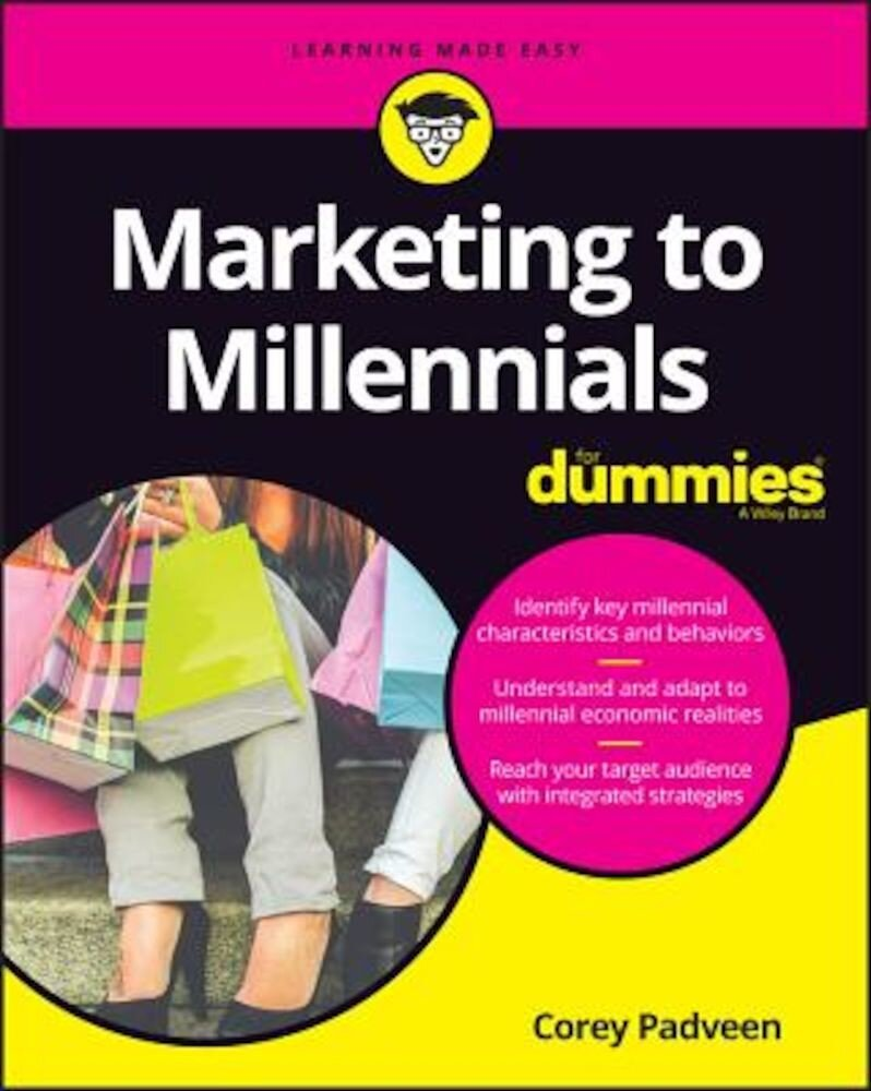 Marketing to Millennials for Dummies, Paperback