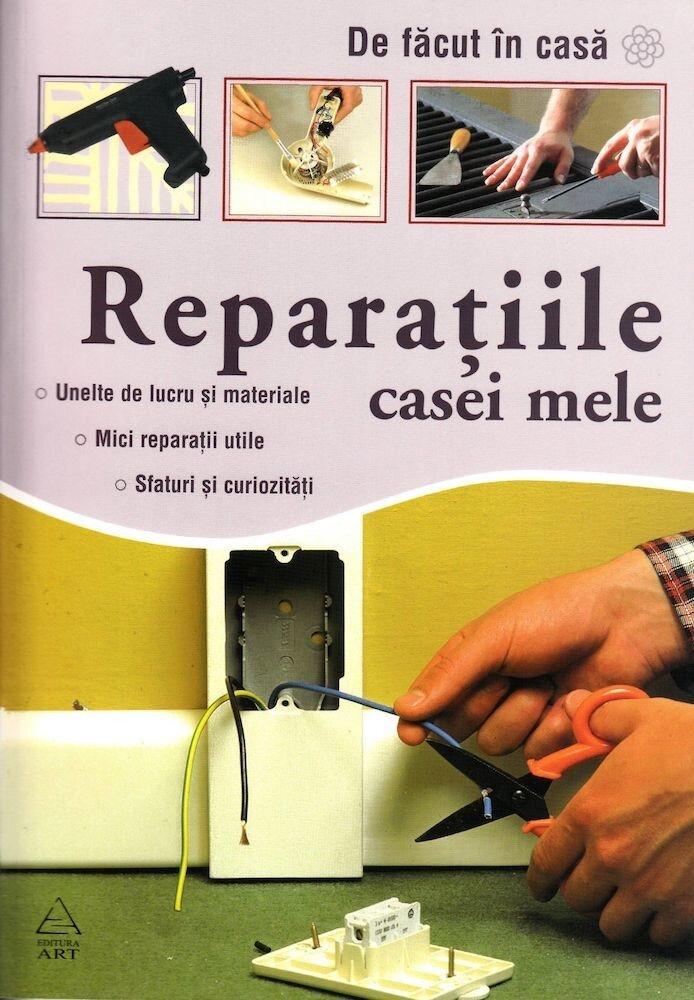 Coperta Carte Reparatiile casei mele