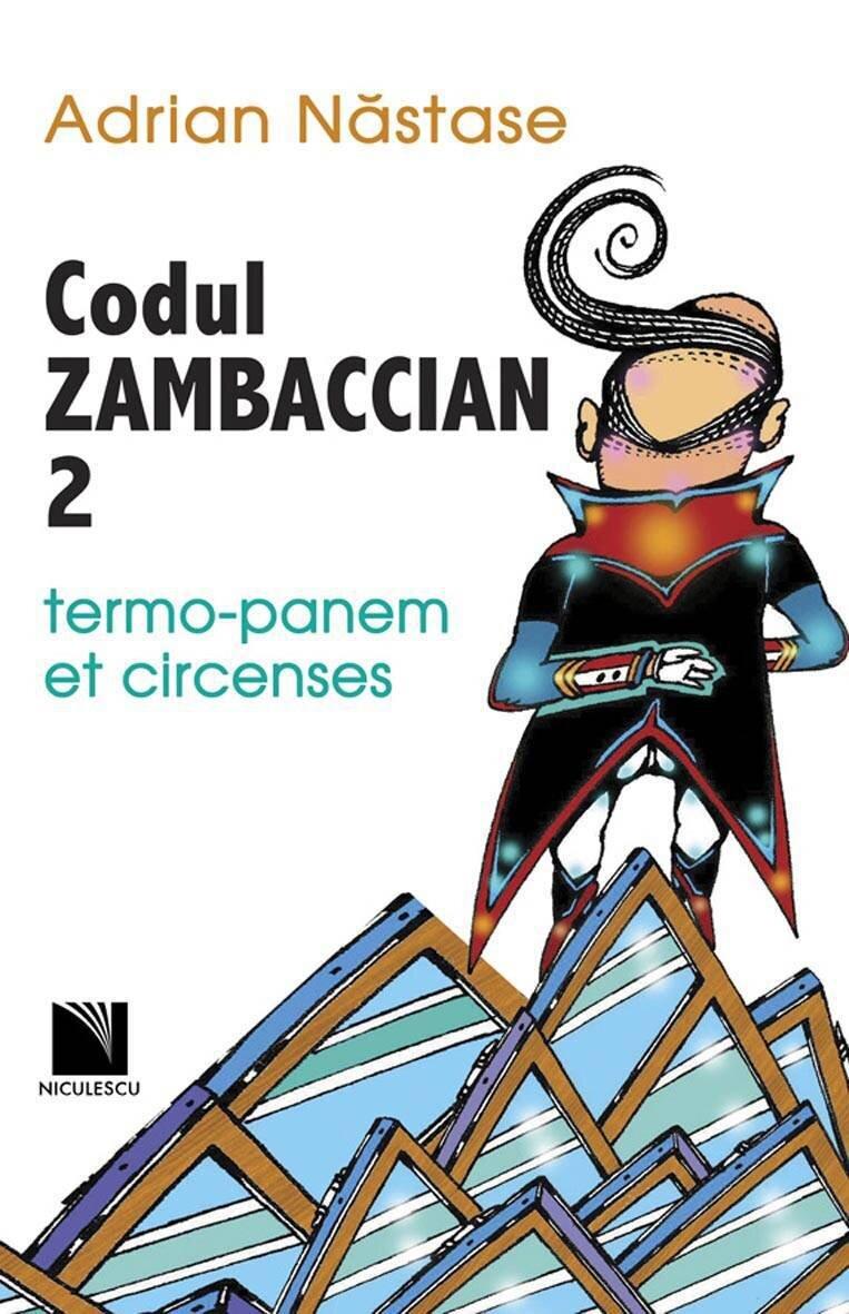 Codul Zambaccian 2 - termo panem et circenses (eBook)