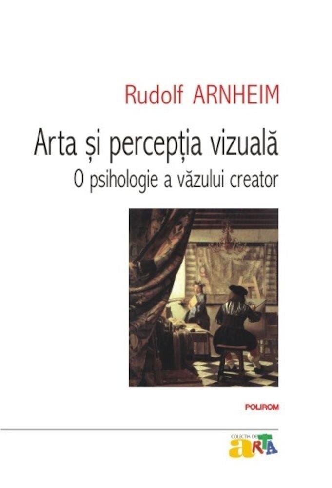 Coperta Carte Arta si perceptia vizuala: o psihologie a vazului creator