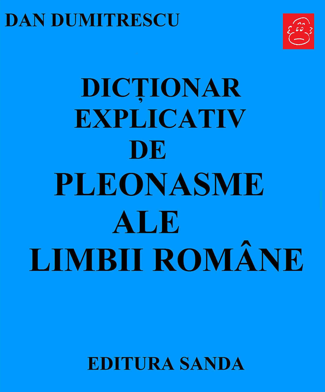 Dictionar explicativ de pleonasme ale limbii romane (eBook)