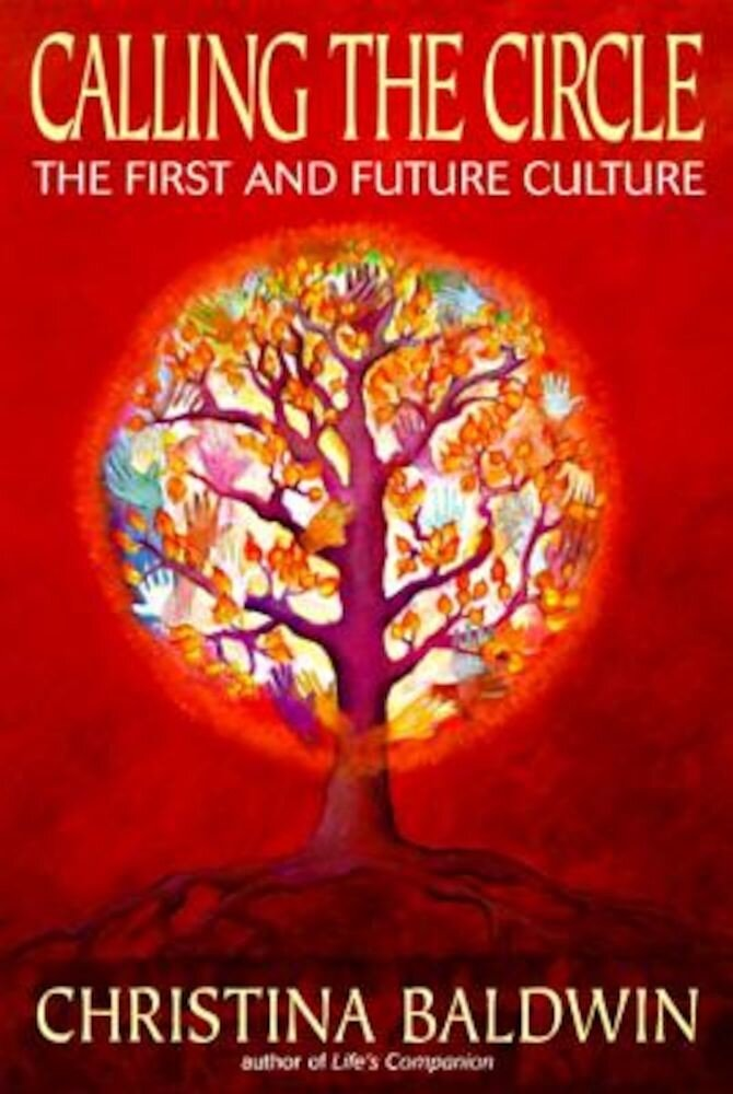 Calling the Circle: The First and Future Culture, Paperback