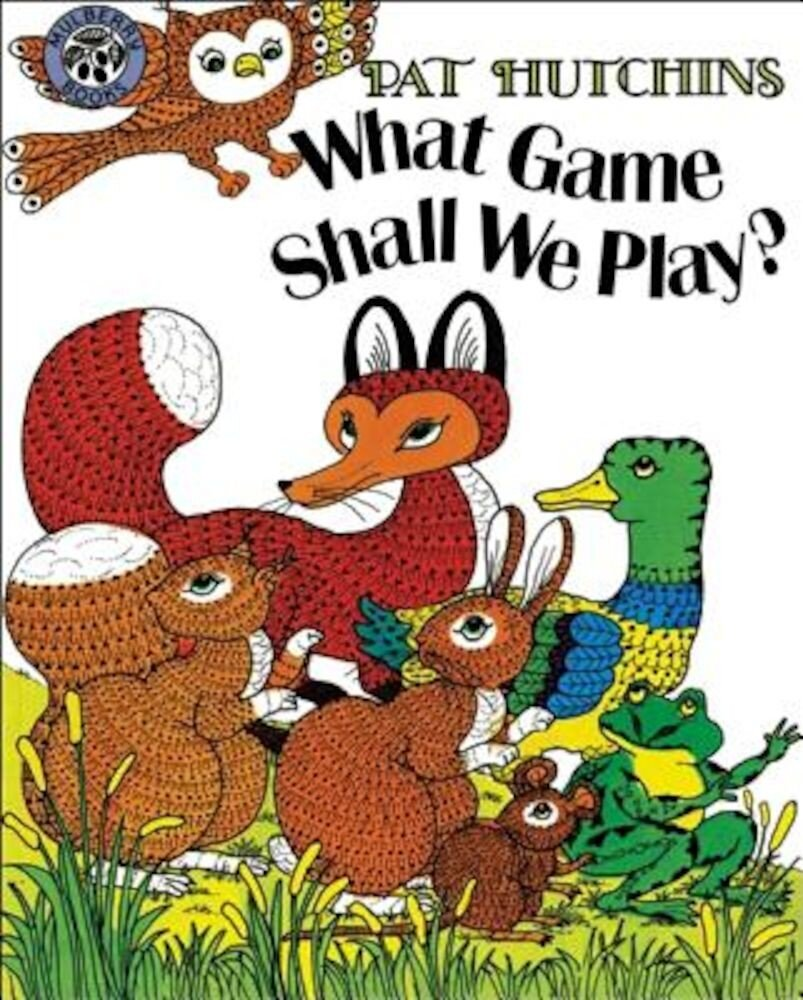 What Game Shall We Play?, Paperback