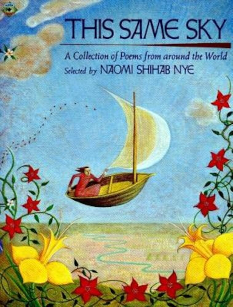 This Same Sky: A Collection of Poems from Around the World, Paperback