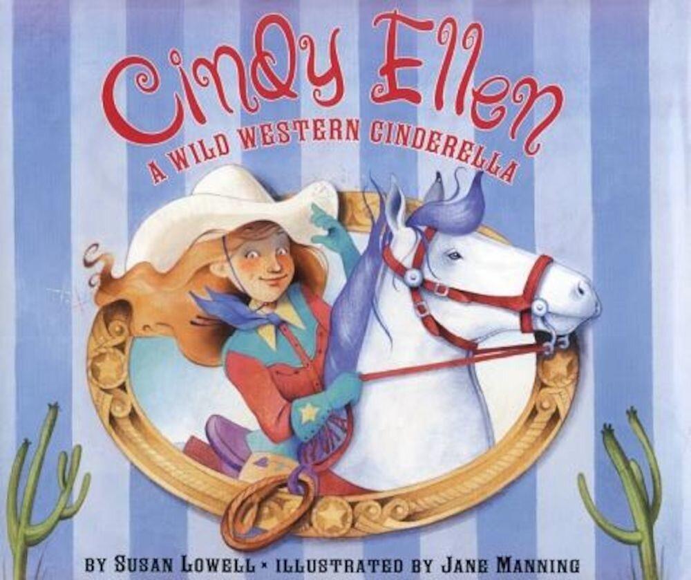 Cindy Ellen: A Wild Western Cinderella, Hardcover