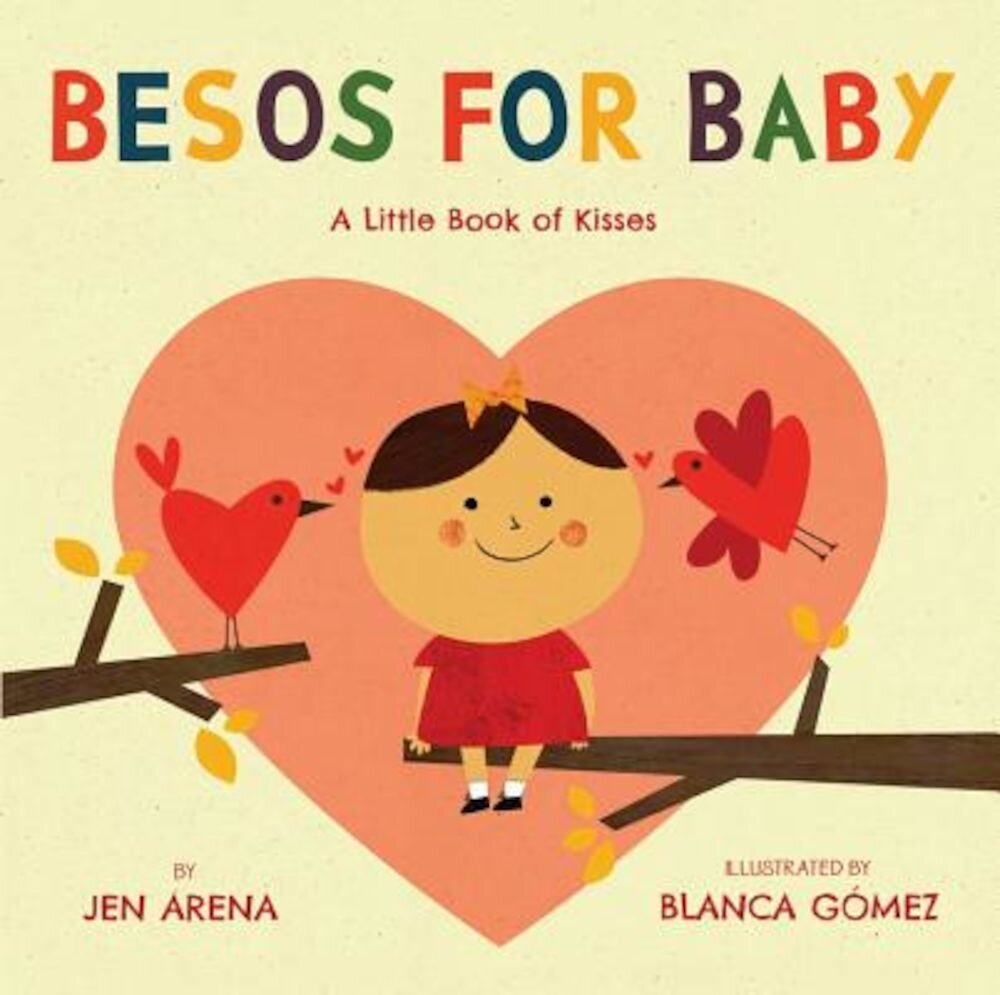 Besos for Baby: A Little Book of Kisses, Hardcover