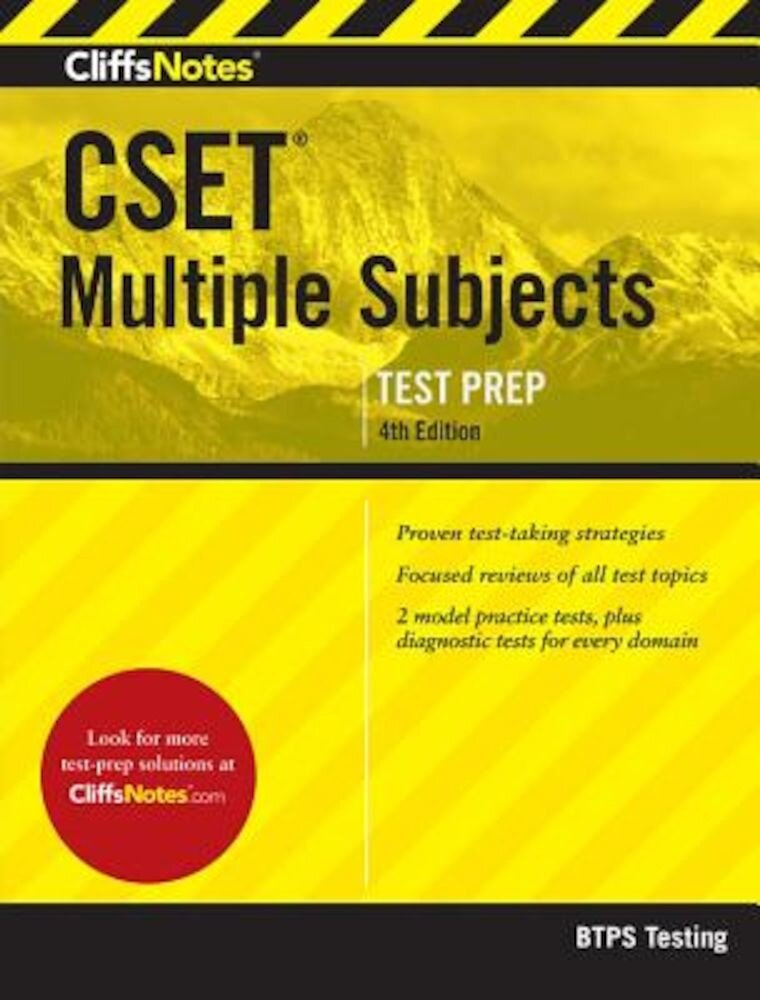 Cliffsnotes Cset Multiple Subjects 4th Edition, Paperback