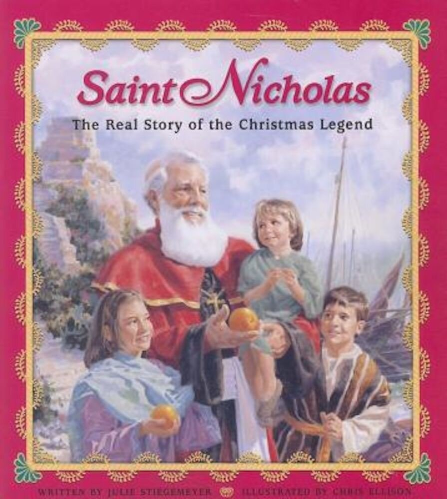 Saint Nicholas: The Real Story of the Christmas Legend, Paperback