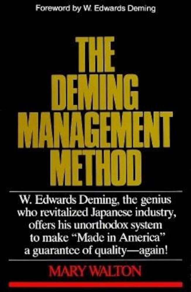 The Deming Management Method, Paperback