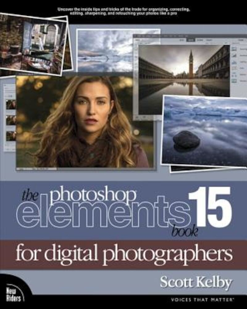 The Photoshop Elements 15 Book for Digital Photographers, Paperback
