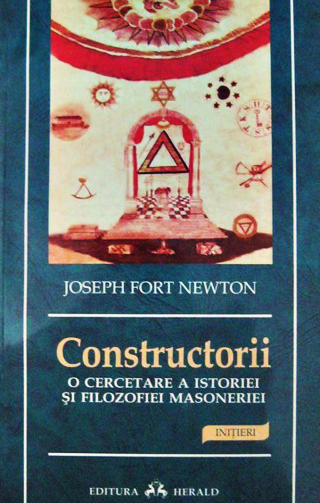 Constructorii. O cercetare a istoriei si filozofiei masoneriei (eBook)