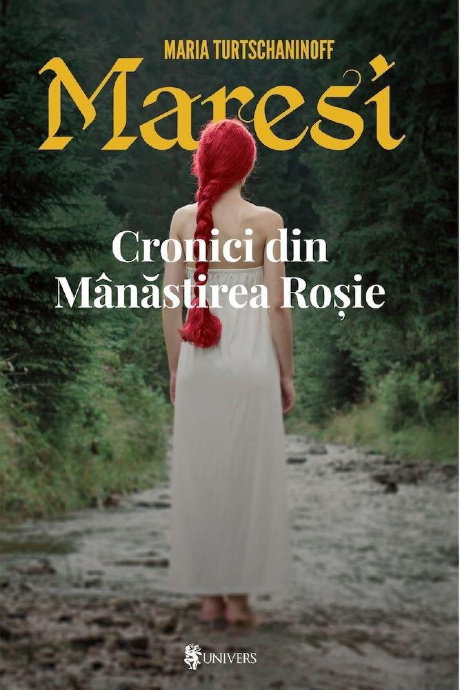 Maresi, Cronici din Manastirea Rosie, Vol. 1