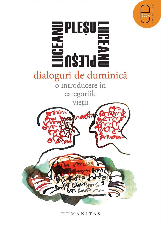 Dialoguri de duminica. O introducere in categoriile vietii (eBook)