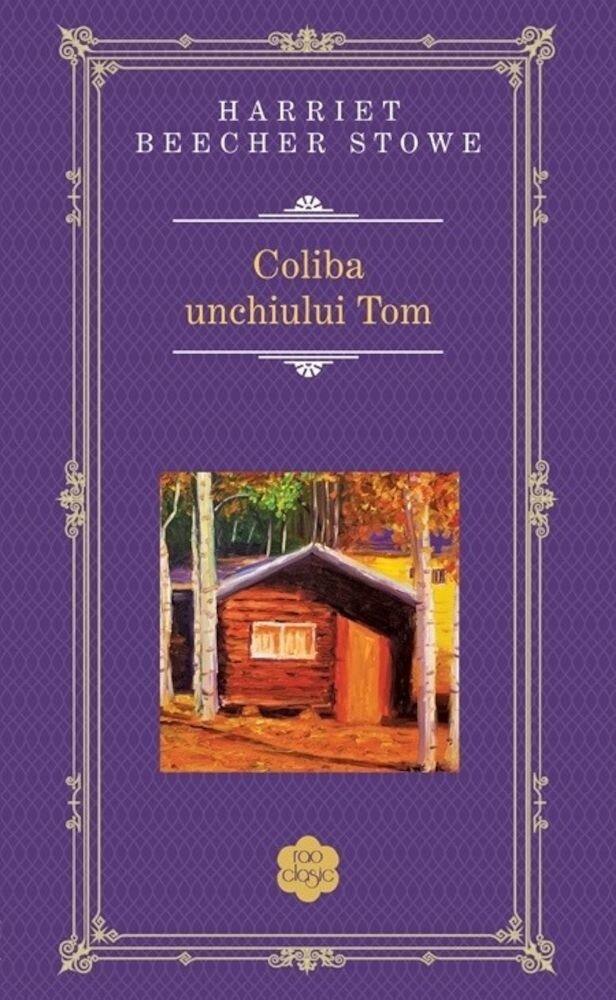 Coperta Carte Coliba unchiului Tom