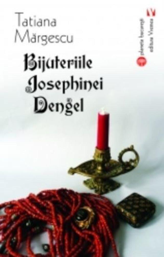 Coperta Carte Bijuteriile Josephinei Dengel