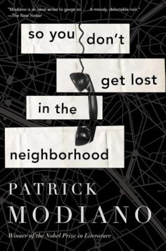So You Don't Get Lost in the Neighborhood, Paperback