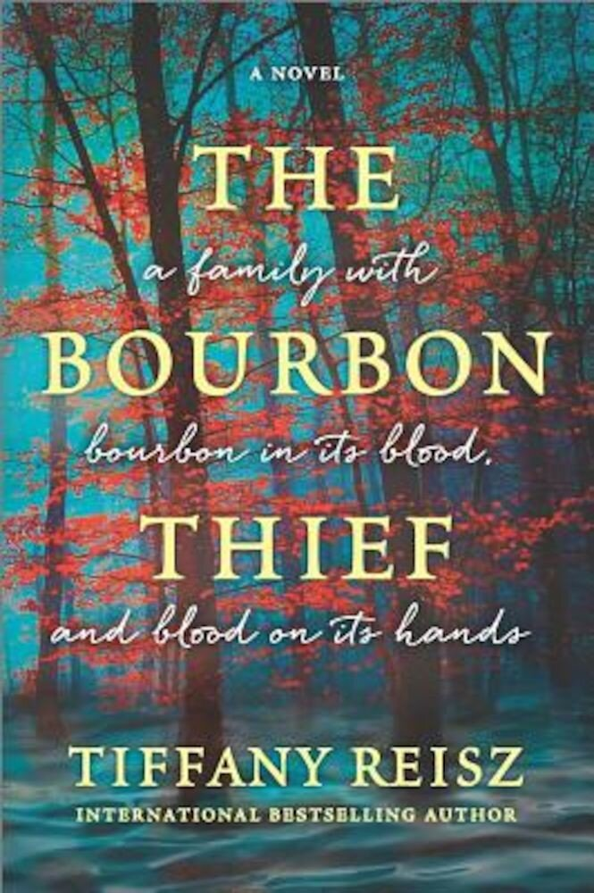 The Bourbon Thief: A Southern Gothic Novel, Paperback