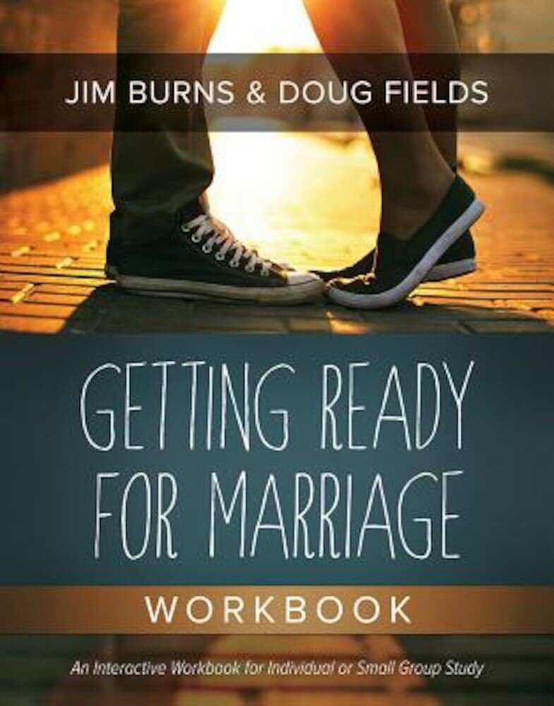 Getting Ready for Marriage Workbook, Paperback