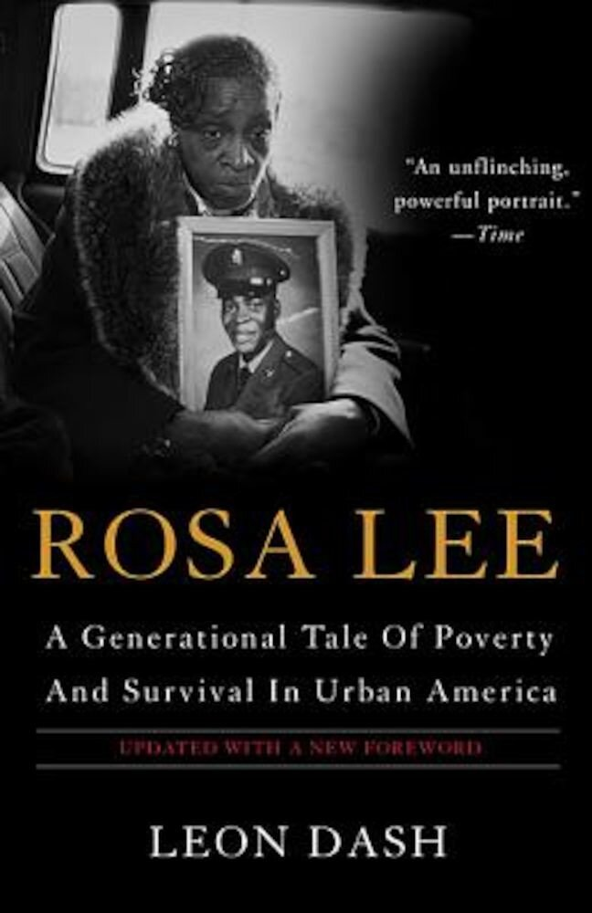 Rosa Lee: A Generational Tale of Poverty and Survival in Urban America, Paperback