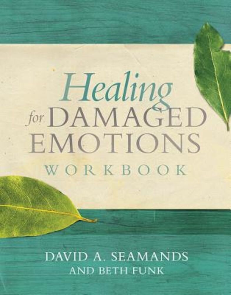 Healing for Damaged Emotions Workbook, Paperback