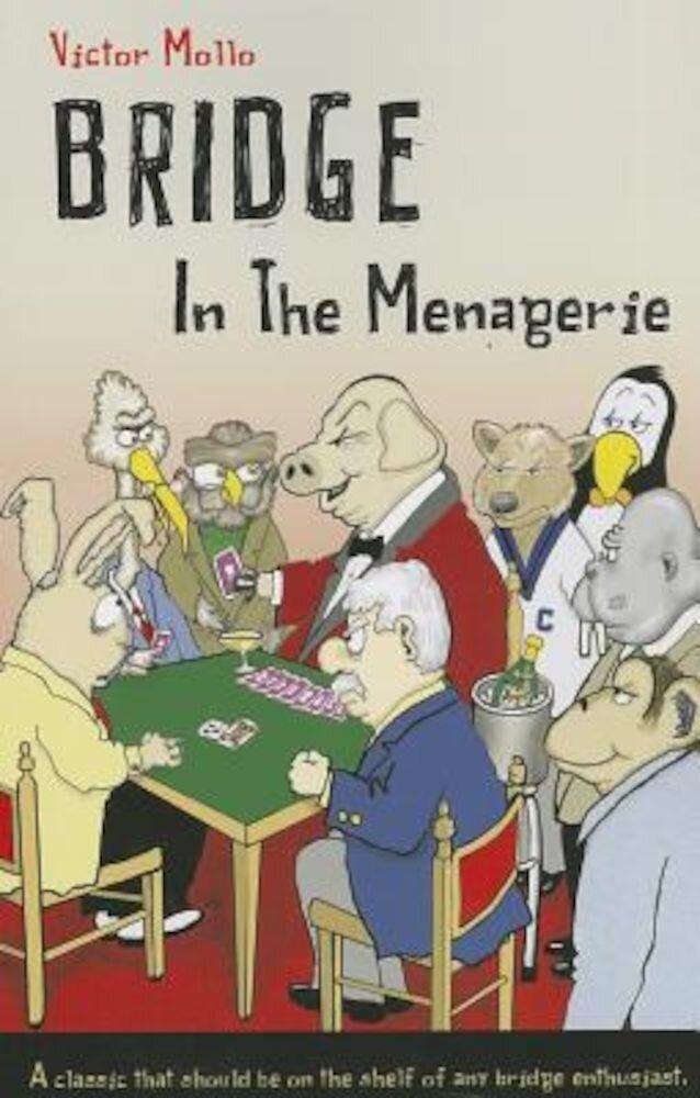 Bridge in the Menagerie, Paperback