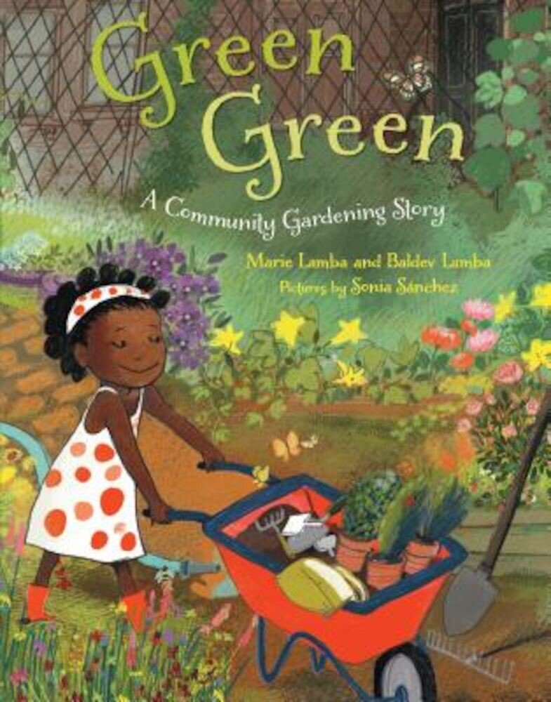 Green Green: A Community Gardening Story, Hardcover